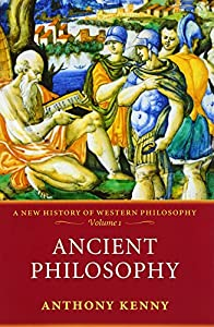Ancient Philosophy: A History of Western Philosophy, Volume I by Oxford University Press