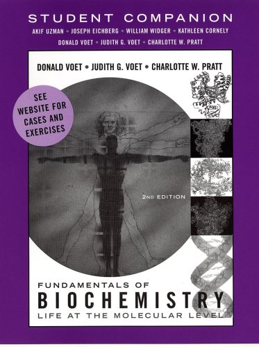 Student Companion to accompany Fundamentals of Biochemistry, 2nd Edition