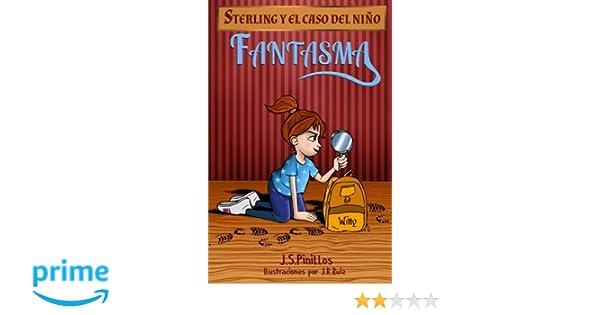 Sterling y el caso del niño fantasma: Libro Infantil / Juvenil - Novela Suspense / Humor - A partir de 8 años (Sterling Pitt quiere ser detective) (Volume ...