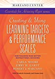img - for Creating and Using Learning Targets & Performance Scales: HowTeachers Make Better Instructional Decisions book / textbook / text book
