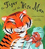 The Tiger and the Wise Man (Traditional Tales with a Twist)
