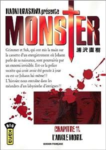 """Afficher """"Monster. n° 11 L'angle mort"""""""