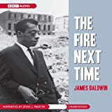 #3: The Fire Next Time