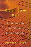The Quantum Dot, Richard Turton, 019521157X