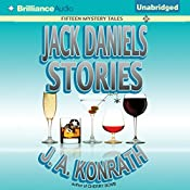 Jack Daniels Stories: Fifteen Mystery Tales | J. A. Konrath