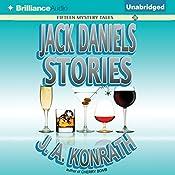 Jack Daniels Stories: Fifteen Mystery Tales | J. A. Konrath