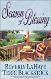 Season of Blessing, Beverly LaHaye and Terri Blackstock, 0310242983