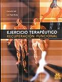 EJERCICIO TERAPÉUTICO. Recuperación funcional (Bicolor) (Medicina)