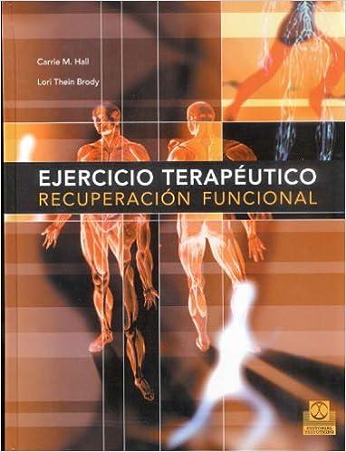 Ejercicio Terapeutico. Recuperacion funcional (Spanish ...