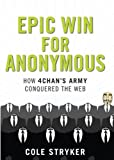 Epic Win For Anonymous by Cole Stryker (2012-01-19)