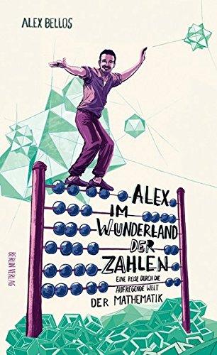 Alex im Wunderland der Zahlen: Eine Reise durch die aufregende Welt der Mathematik
