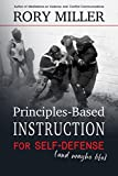 img - for Principles-Based Instruction for Self-Defense (And Maybe Life) book / textbook / text book
