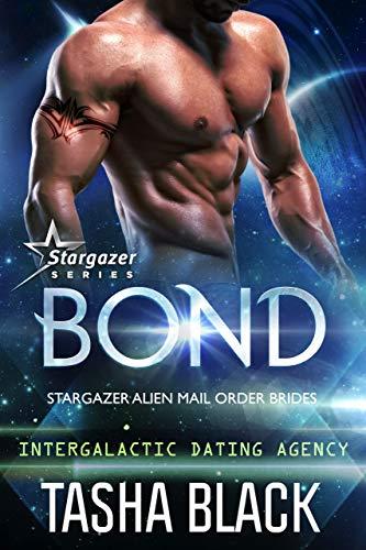 Alpha Star (Bond: Stargazer Alien Mail Order Brides #1 (Intergalactic Dating Agency))