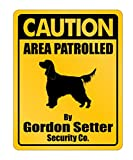 Idakoos - Caution Area Patrolled By Gordon Setter Security Co - Dogs - Parking Sign