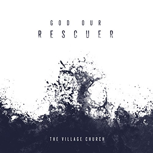 God Our Rescuer (feat. Jillian Smith)