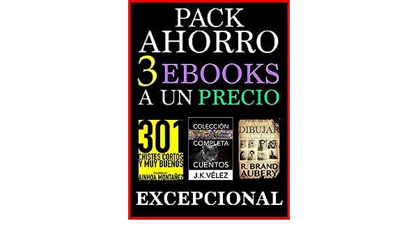 Amazon.com: Pack Ahorro, 3 ebooks: A un Precio Excepcional (Spanish Edition) eBook: Ainhoa Montañez, J. K. Vélez, R. Brand Aubery, PROMeBOOK: Kindle Store