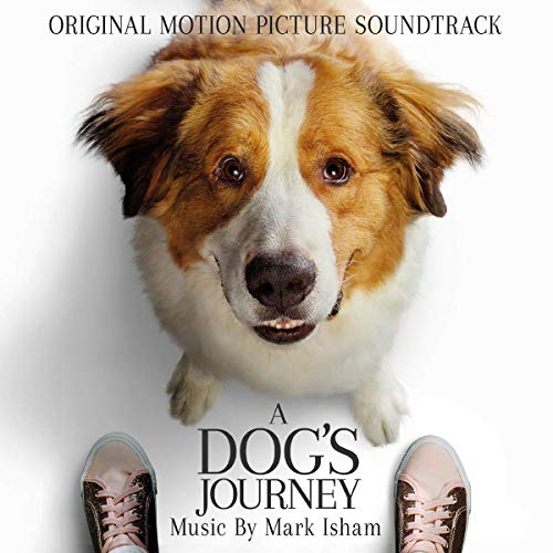 A Dog's Journey (Original Motion Picture Soundtrack)