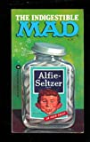 The Indigestible Mad, Mad Magazine Editors, 044688748X