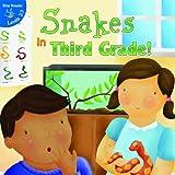Snakes in Third Grade!, Maureen Robbins, 1617418285
