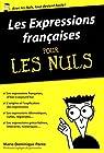 Les Expressions françaises pour les Nuls poche par Porée