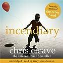 Incendiary Hörbuch von Chris Cleave Gesprochen von: Tracy-Ann Oberman