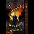 Star Sword (A Wolf Slayer Saga Book 4)