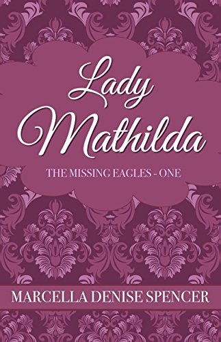 Lady Mathilda (The Missing Eagles Book 1) - Kindle edition by ... c2ec2947b