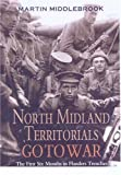 North Midland Territorials Go to War, Martin Middlebrook, 0850529964