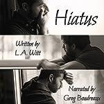 Hiatus | L. A. Witt