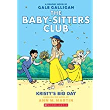 The Baby-sitters Club Graphic Novel #6: Kristy's Big Day (Full-Colour Edition)
