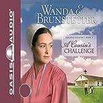 A Cousin's Challenge: Indiana Cousins, Book 3 | Wanda E. Brunstetter
