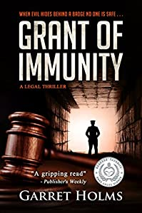 Grant Of Immunity by Garret Holms ebook deal