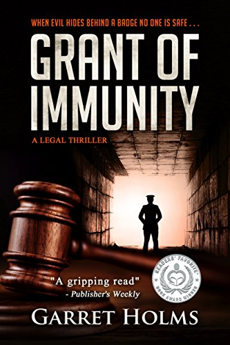 Grant of Immunity by [Holms, Garret]