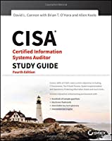 CISA: Certified Information Systems Auditor Study Guide, 4th Edition Front Cover