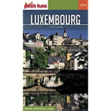 LUXEMBOURG 2018 Petit Futé (City Guide) (French Edition)