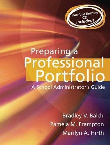 Preparing a Professional Portfolio: A School Administrator's Guide