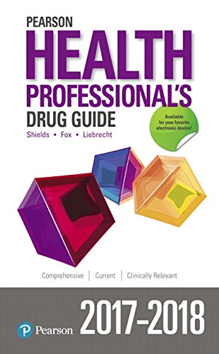 Pearson Health Professional's Drug Guide 2017-2018