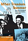 Download After Freedom Summer: How Race Realigned Mississippi Politics, 1965–1986 (New Perspectives on the History of the South) in PDF ePUB Free Online