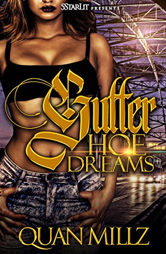 Gutter Hoe Dreams