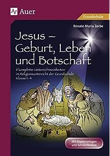 Jesus und seine Wunder: 10 komplette Unterrichtseinheiten im ...