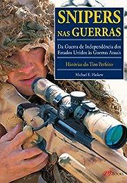 Snipers nas Guerras: Da Guerra de Independência dos Estados Unidos às Guerras Atuais