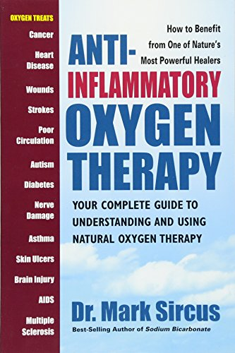 Anti-Inflammatory Oxygen Therapy: Your Complete Guide to Understanding and Using Natural Oxygen Ther