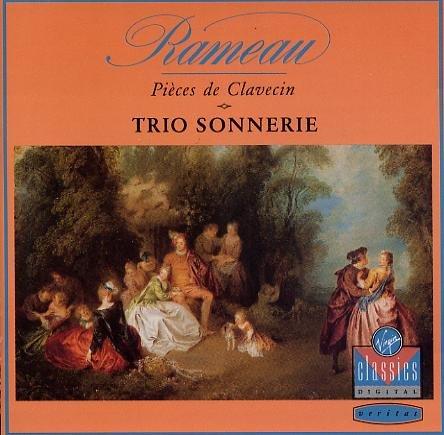 (Rameau: Pièces de Clavecin en Concerts (1741) - Trio Sonnerie)