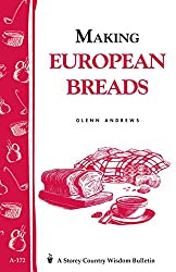 Image of the product Making European Breads: that is listed on the catalogue brand of Storey Publishing, LLC.