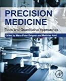 img - for Precision Medicine: Tools and Quantitative Approaches book / textbook / text book
