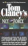 Springboard (Tom Clancy's Net Force, Book 9)