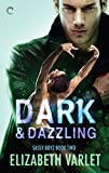 Dark & Dazzling (Sassy Boyz Book 2)