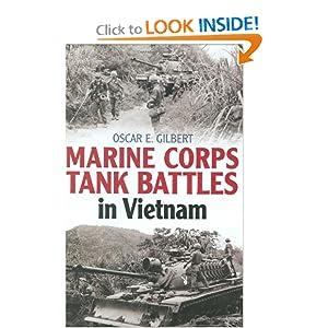 Marine Corps Tank Battles in Vietnam Oscar Gilbert