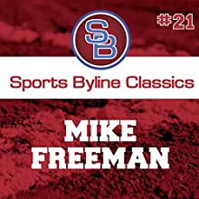 Sports Byline: Mike Freeman Speech by Ron Barr Narrated by Ron Barr