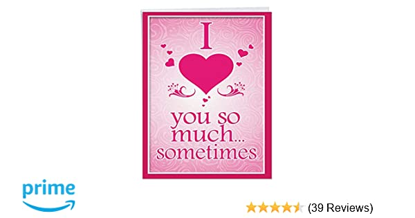 Amazon Com Love You So Much Funny Valentine S Day Note Card With